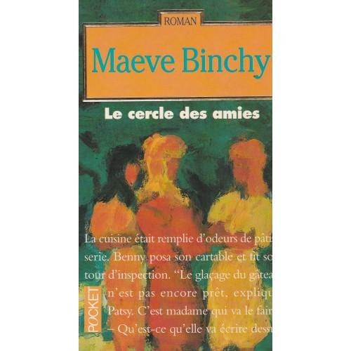 Le cercle des amies Maeve Binchy