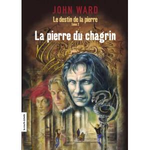 Le destin de la pierre tome 2 La pierre du chagrin  John Ward