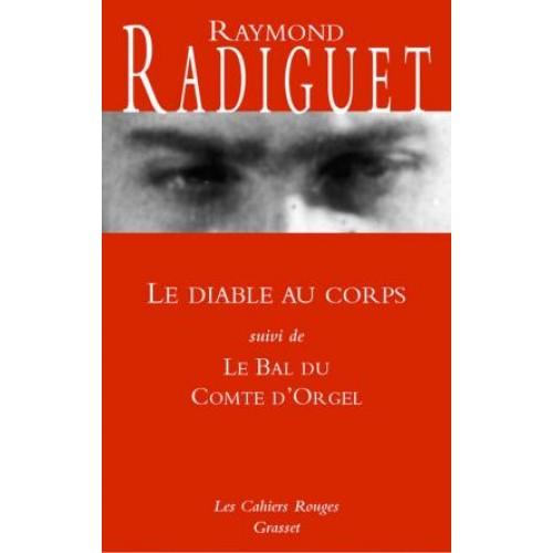 Le diable au corps + Le bal du Compte d'Orgel Raymond Radiguet