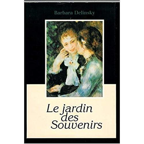 Le jardin des souvenirs  Barbara Delinsky