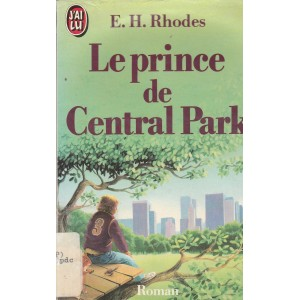 Le prince de Central Park  E H Rhodes