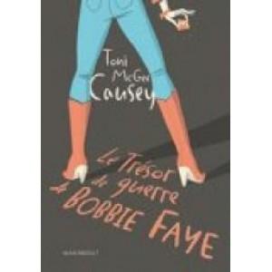 Le trésor de guerre de Bobbie Faye  Toni MCGee Causey