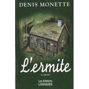 L'ermite  Denis Monette