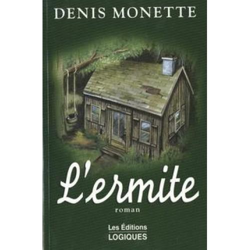L'ermite  Denis Monette
