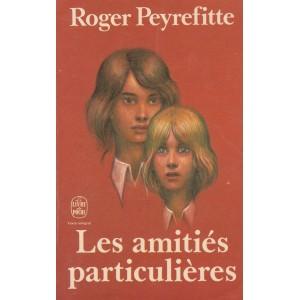 Les amitiés particulières Roger Peyrefitte