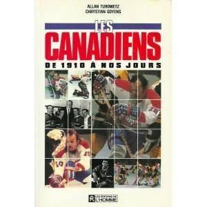 Les canadiens de 1910 à nos jours  Allen Turowetz Chrystian Goyens