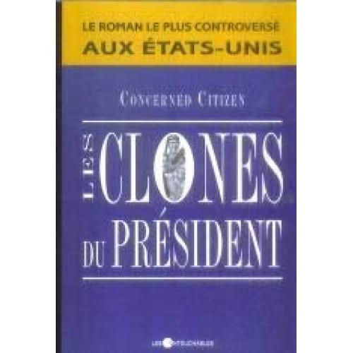 Les clones du Président  Guy Rigest