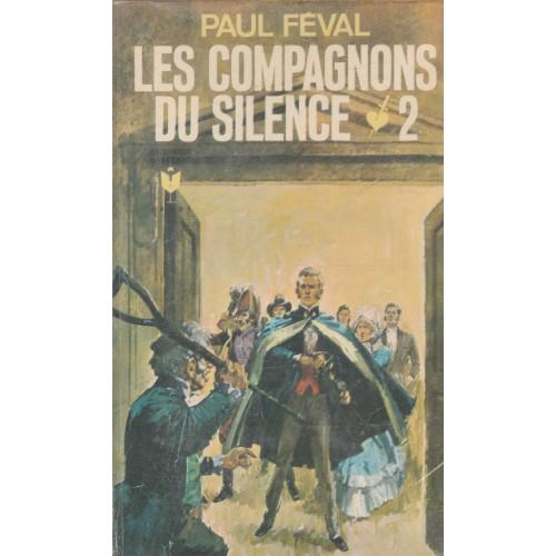 Les compagnons du silence tome 2  Paul Féval