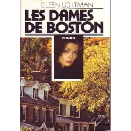 Les dames de Boston  Eileen Lottman