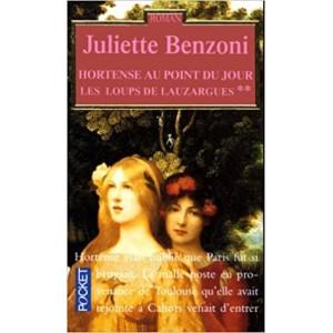 Les loups de Lauzargues Hortense au point du jour tome 2  Juliette Benzoni