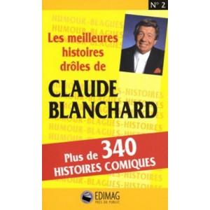Les histoires drôles de Claude Blanchard  Bar en direct   Claude Blanchard