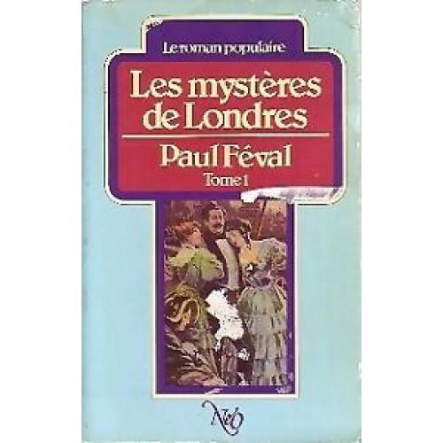 Les mystères de Londres tome 1  Paul Féval