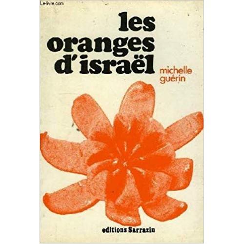 Les oranges d'Israel  Michelle Guérin