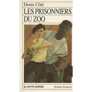 Les prisonniers du zoo Denis Côté