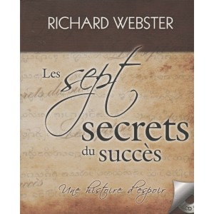 Les sept secrets du succès  Richard  Webster
