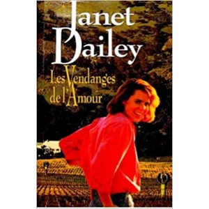 Les vendanges de l'amour  Janet Dailey