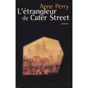 L'étrangleur de Cater Street  Anne Perry
