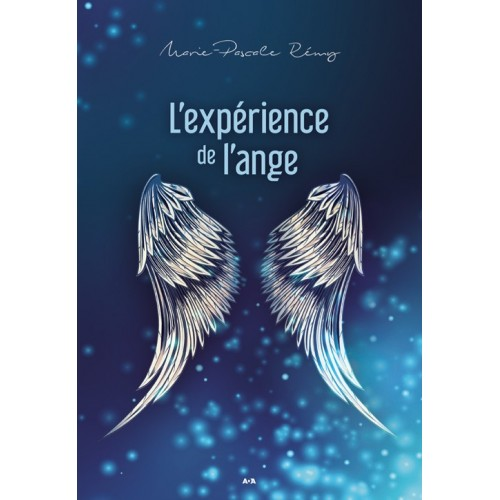L'expérience de l'ange  Marie-Pascale Rémy
