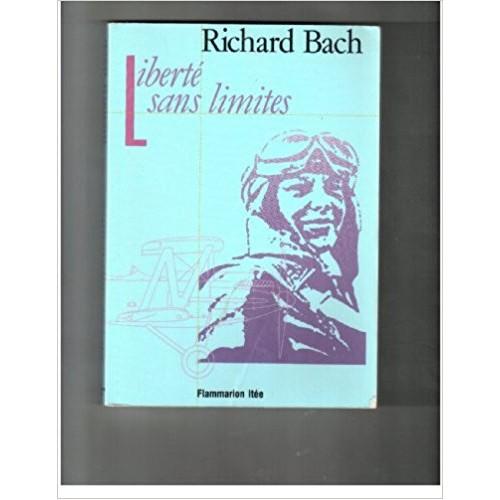 Liberté sans limites  Richard Bach