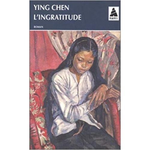 L'ingratitude Ying Chen