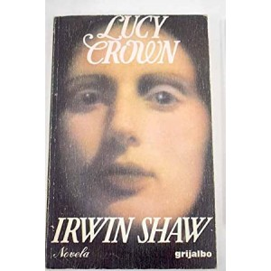 Lucy Crown  Irwin Shaw