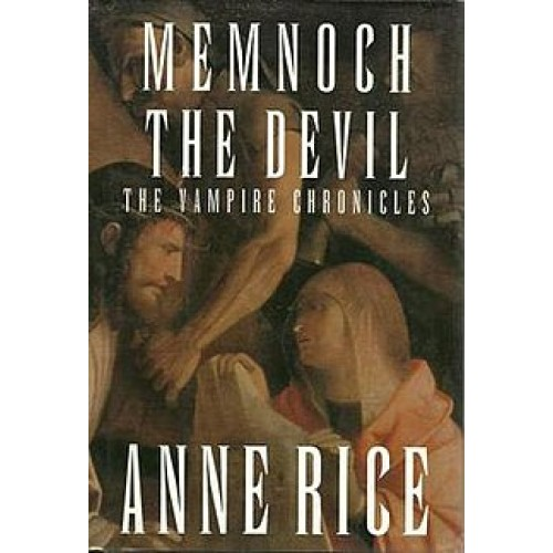 Memnoch the Devil the Vampire chroniques Anne Rice