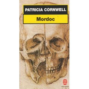 Une enquête de Kay Scarpetta Mordoc Patricia Cornwell