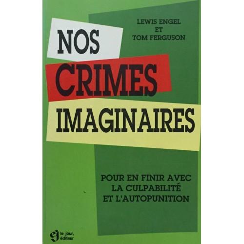 Nos crimes imaginaires Lewis Engel Tom Ferguson