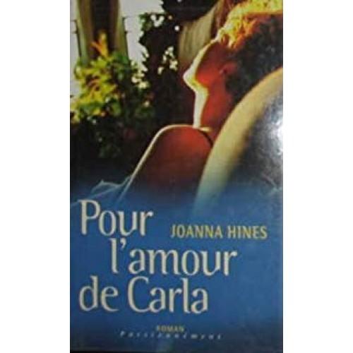 Pour l'amour de Carla  Joanna Hines