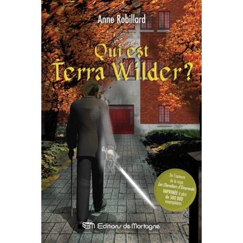 Qui est Terra Wilder ? Anne Robitaille