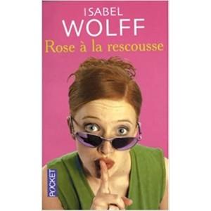 Rose à la rescousse Isabel Wolff