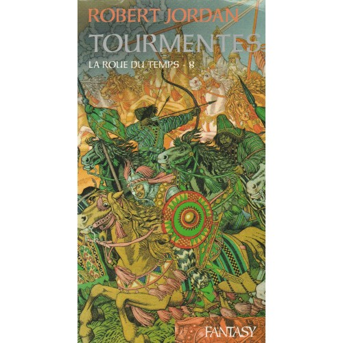 Tourmentes La roue du temps tome 8 Robert Jordan