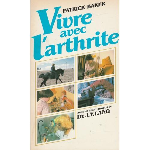 Vivre avec l'arthrite  Patrick Baker