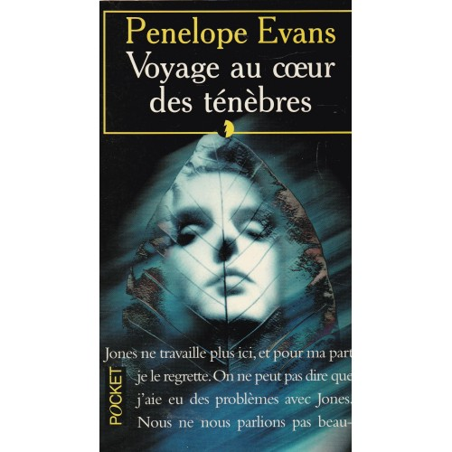 Voyage au cœur des ténèbres Pénélope Evans
