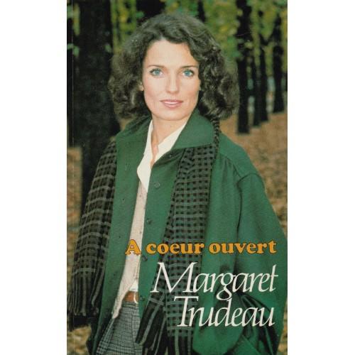A cœur ouvert  Margaret Trudeau