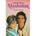 A nous deux Manhattan   Judith Krantz