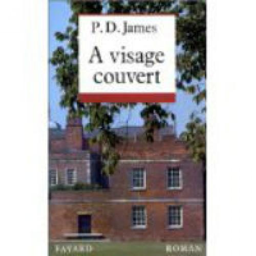 A visage couvert  P J James