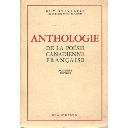 Anthologie de la poésie canadienne française Guy Sylvestre
