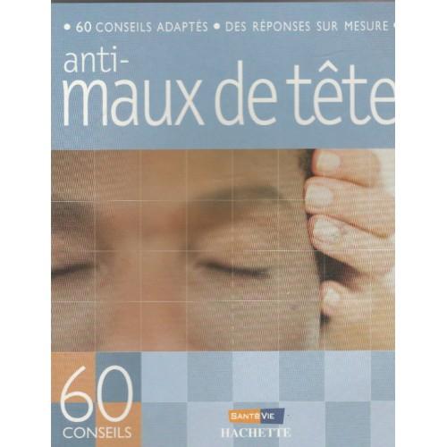 60 conseils anti-maux de tête Marie Borrel
