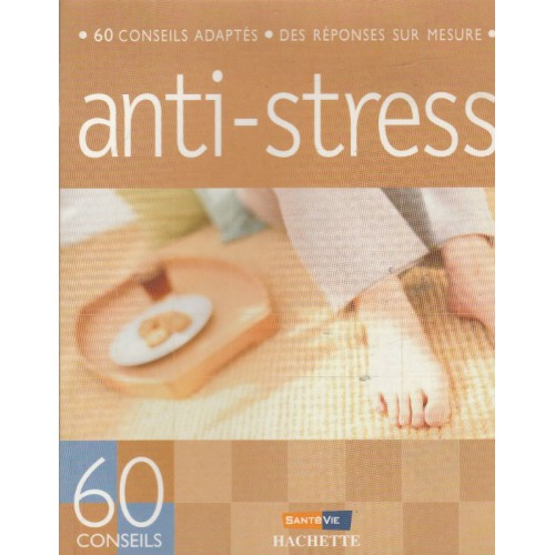 60 conseils adaptés anti-stress Marie Borrell