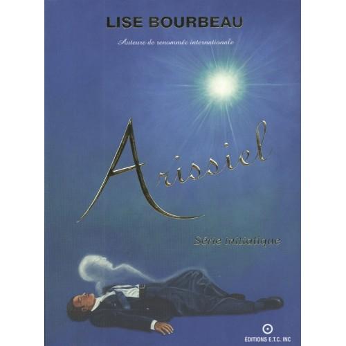 Arissiel Série initiatique Lise Bourbeau