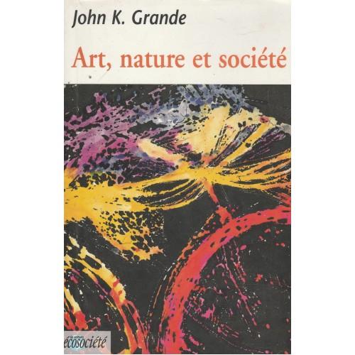 Art  nature et société  John K Grande