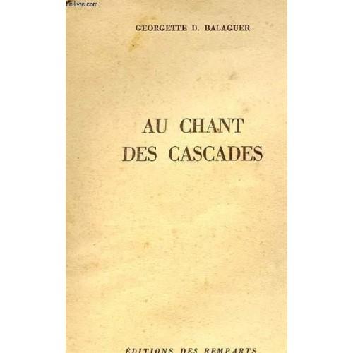 Au chant des cascades Georgette Balaguer