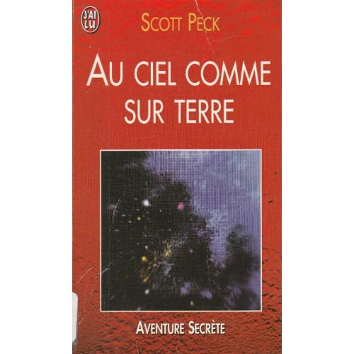 Au ciel comme sur la terre Scott Peck