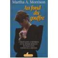 Au fond du gouffre  Martha Morrison