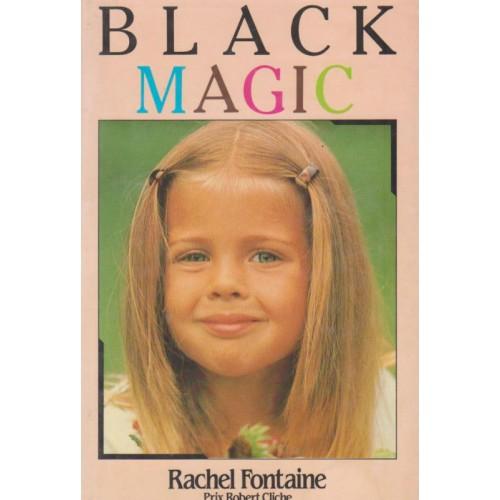 Black magic Rachel Lafontaine