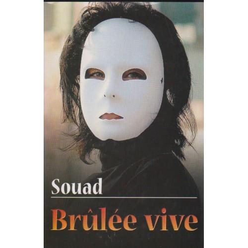 Brulée  Vive Souad