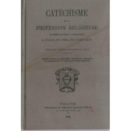 Catéchisme de la profession religieuse   Frères du sacré cœur
