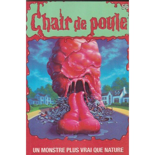 Collection Chair de poule no 56 Un monstre plus vrai que nature R-L Stine
