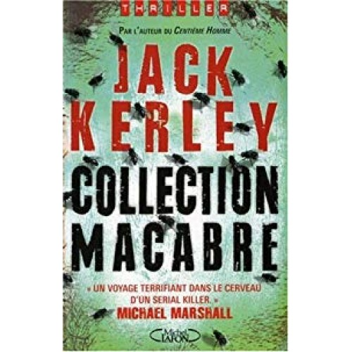 Collection macabre   Jack Kerley